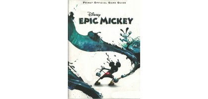 Disney Epic Mickey: Prima Official Game Guide Paperback  – November 30, 2010