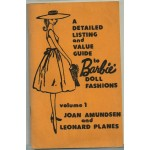 A detailed listing and value guide to Barbie doll fashions Paperback– 1982 Joan.Amundsen Vol 1 or 2