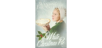 White Christmas Pie Paperback September 1,2008 by Wanda E. Brunstetter