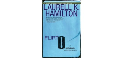 Flirt an Anita Blake Vampire Hunter Novel Laurel Hamilton