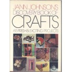 Jann Johnson's discovery book of crafts
