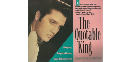 The Quotable King: Hopes, Aspirations,and Memories