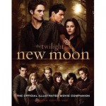 Twilight New Moon The Official Illustrated Movie Companion