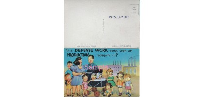 "Vintage Postcard ""This defense work does step up production...doesn't it?"""