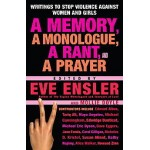 A memory. a monologue, a rant,and A P - Mollie Doyle Eve Ensler