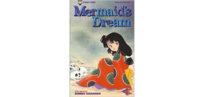 Mermaid's Dream # 3 Anime Comic Book Rumiko Takahashi